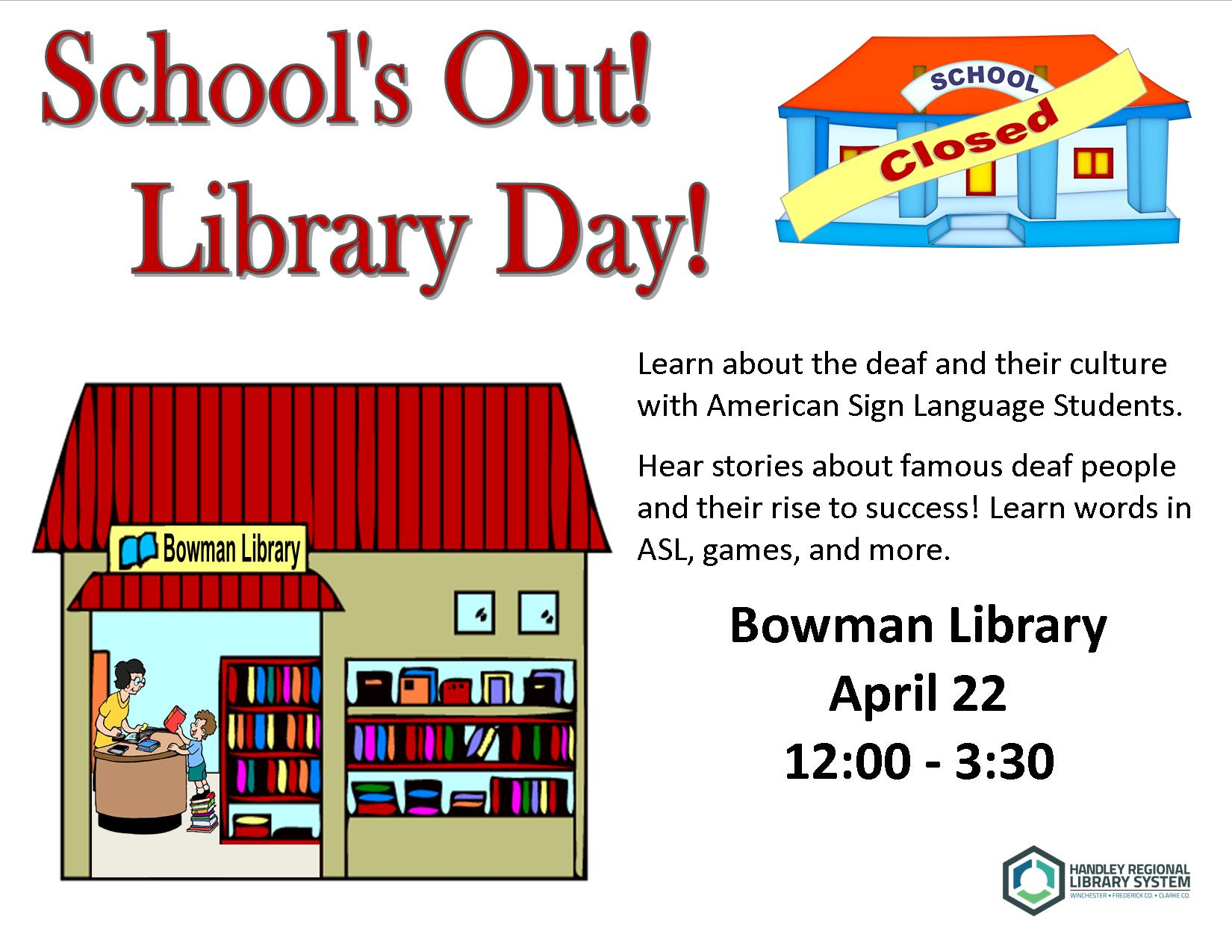 Schools Out! Library Day! | Handley Regional Library System