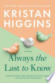 Cover image for Always the Last to Know