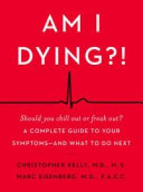 Cover image for Am I Dying?!