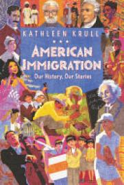 Cover image for American Immigration: Our History, Our Stories