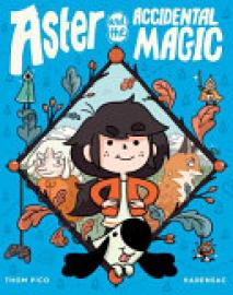 Cover image for Aster and the Accidental Magic