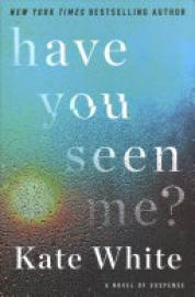 Cover image for Have You Seen Me?