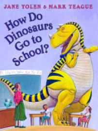 Cover image for How Do Dinosaurs Go to School?