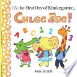 Cover image for It's the First Day of Kindergarten, Chloe Zoe!