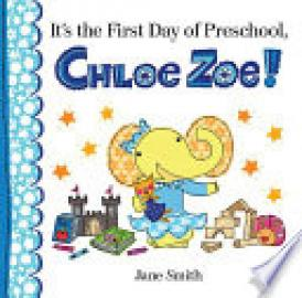 Cover image for It's the First Day of Preschool, Chloe Zoe!
