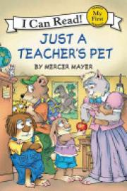 Cover image for Little Critter: Just a Teacher's Pet