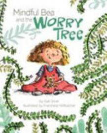 Cover image for Mindful Bea and the Worry Tree