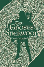 Cover image for The Ghosts of Sherwood