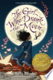 Cover image for The Girl Who Drank the Moon (Winner of the 2017 Newbery Medal)