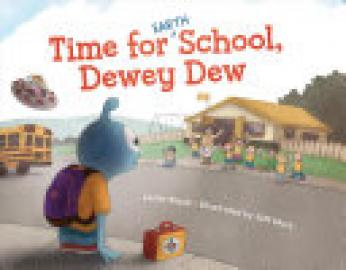 Cover image for Time for (Earth) School, Dewey Dew