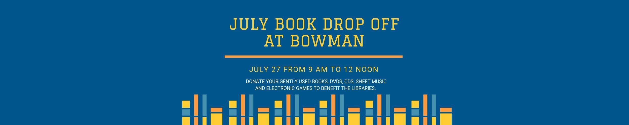 July Book Drop Off