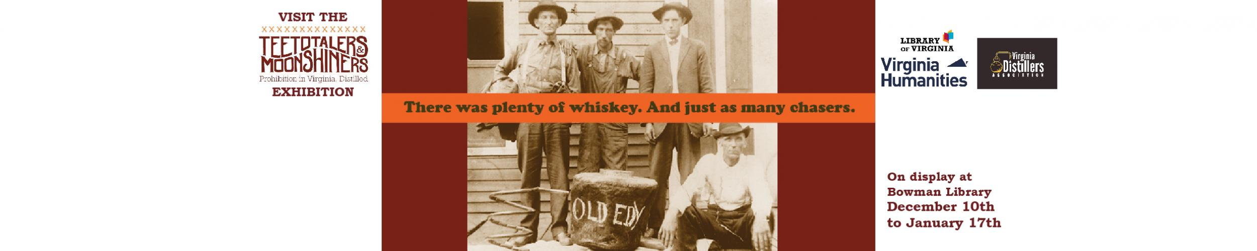 Teetotalers and Moonshiners Traveling Exhibit Web Banner