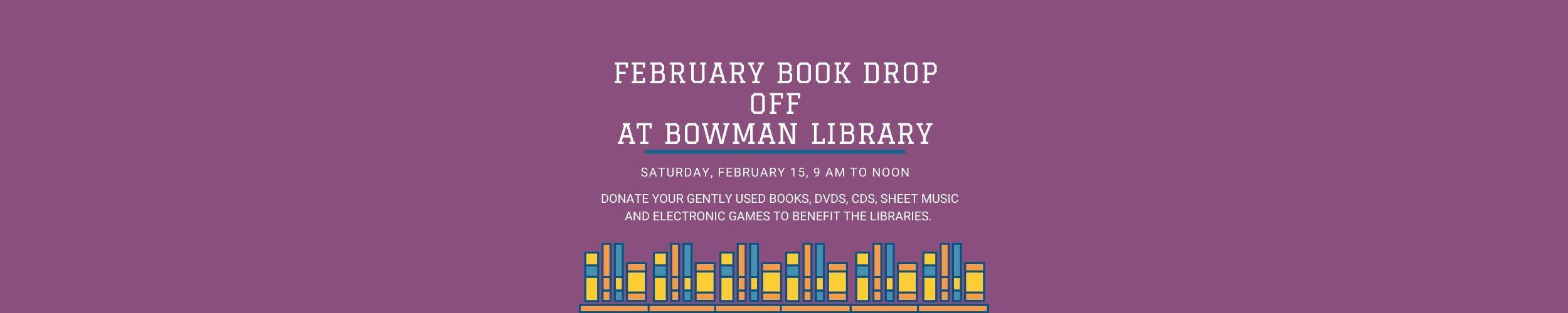 February Book Drop Off