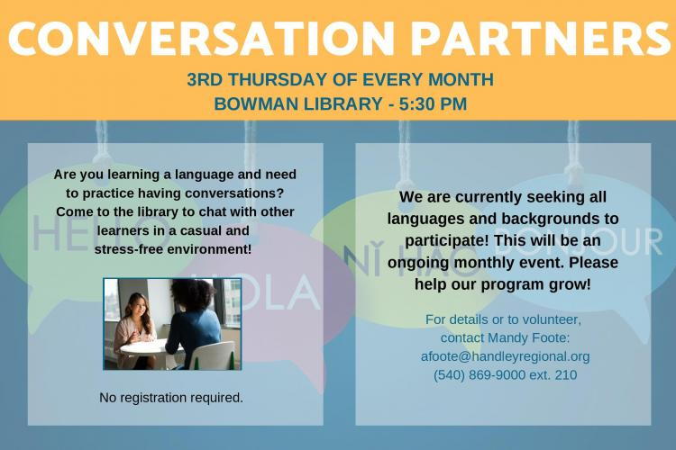 Practice foreign language skills on the third Thursday of each month at Bowman Library.